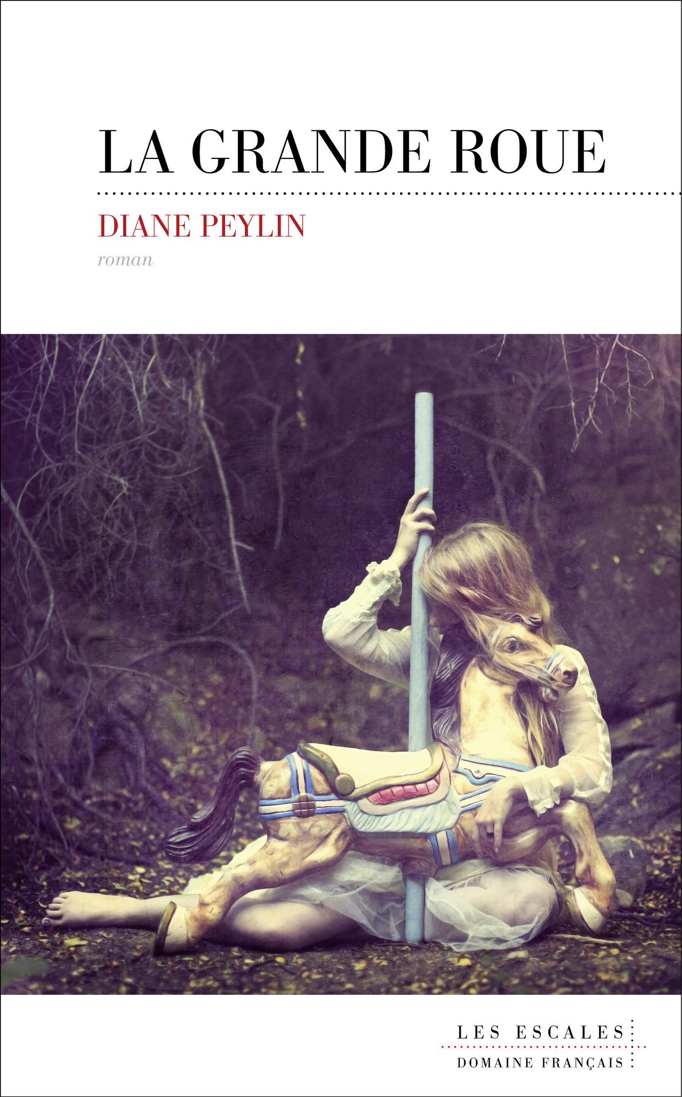 La grande roue   PEYLIN, Diane