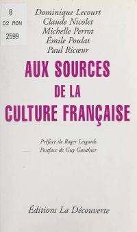 Aux sources de la culture f...