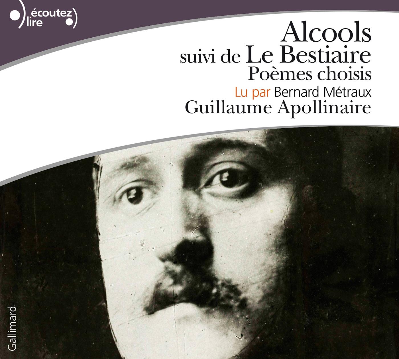 Alcools / Le Bestiaire. Poèmes choisis