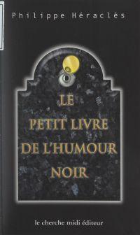 Le petit livre de l'humour ...
