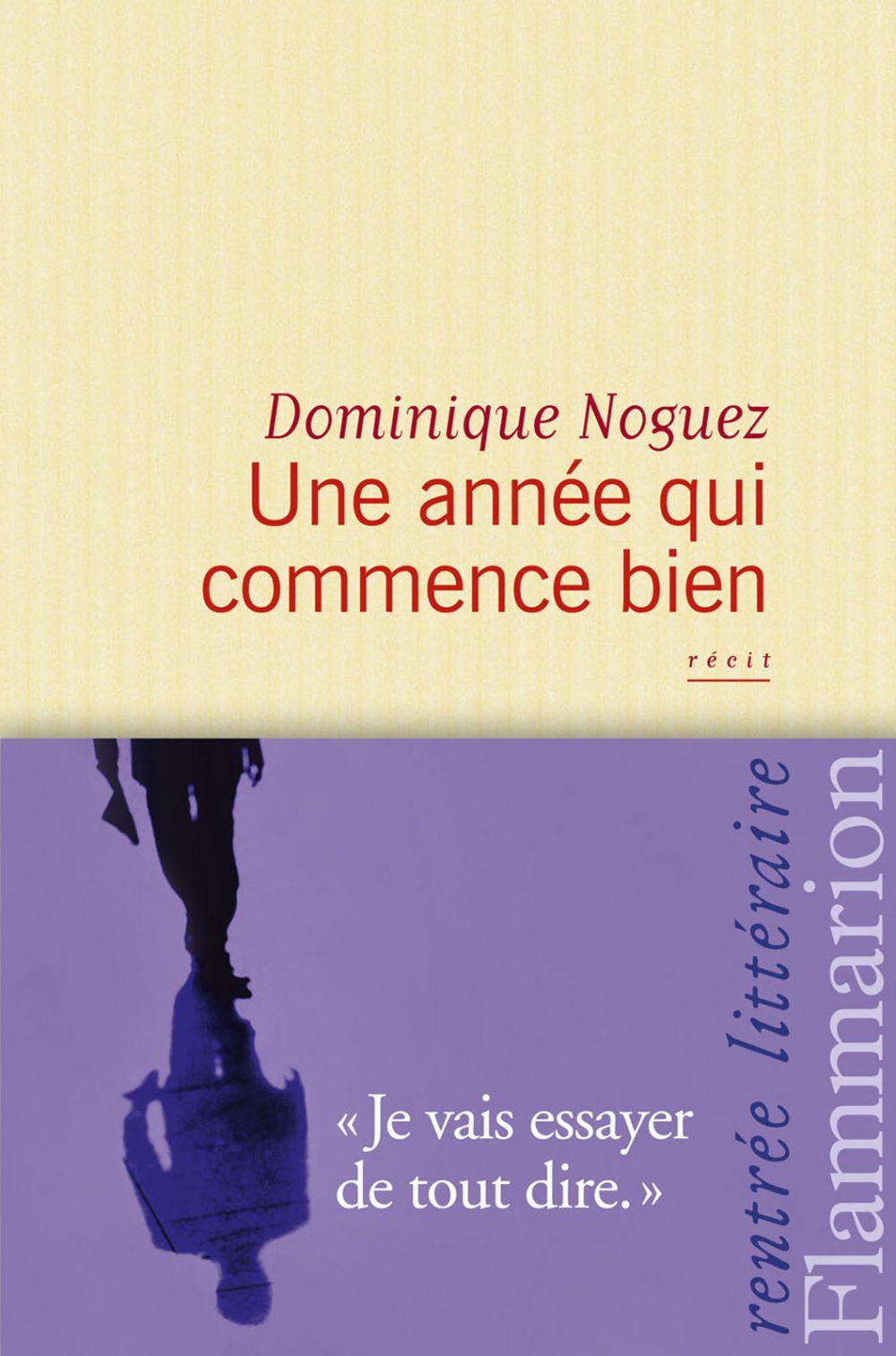 Une année qui commence bien | Noguez, Dominique (1942-2019). Auteur