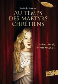Au temps des martyrs chréti...