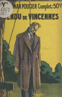 Le pendu de Vincennes