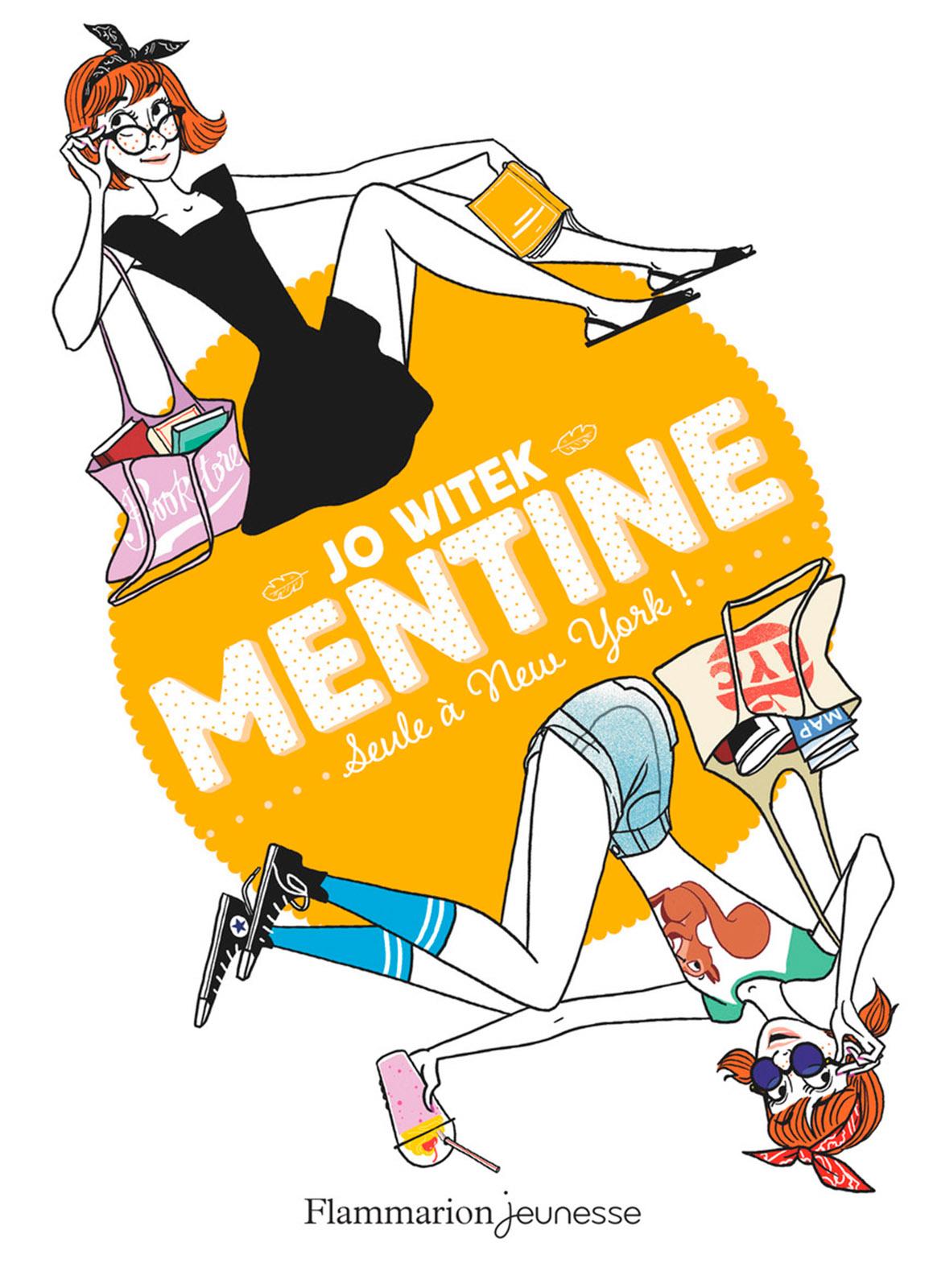 Mentine (Tome 4) - Seule à New York ! | Witek, Jo