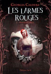 Les Larmes rouges (Tome 2) ...