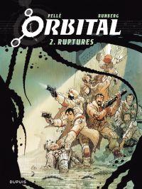 Orbital - Tome 2 - Ruptures | Pellé, Serge. Illustrateur