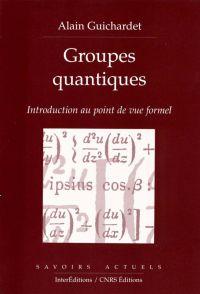 Groupes quantiques - Introd...