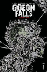Gideon Falls - Tome 1 | Lemire, Jeff (1976-....). Auteur