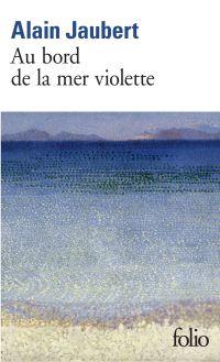 Au bord de la mer violette