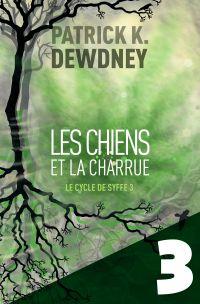 Les Chiens et la Charrue EP3