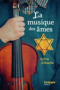 La musique des âmes | Allouche, Sylvie. Auteur