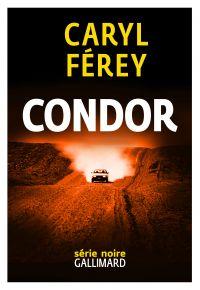 Condor | Férey, Caryl. Auteur