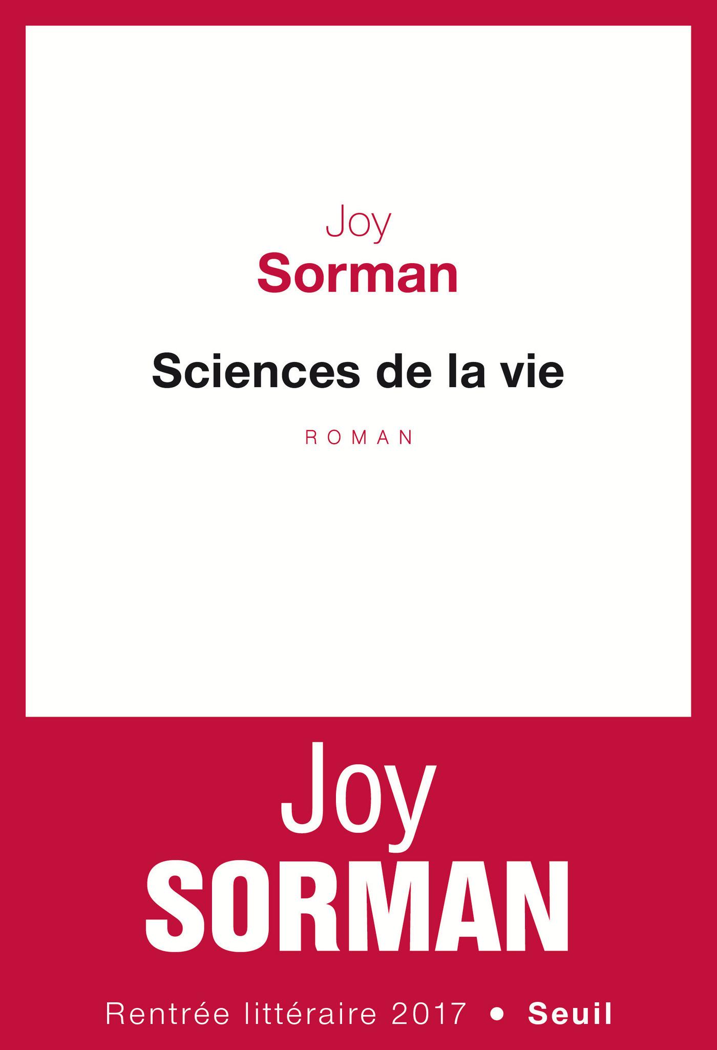 Sciences de la vie | Sorman, Joy