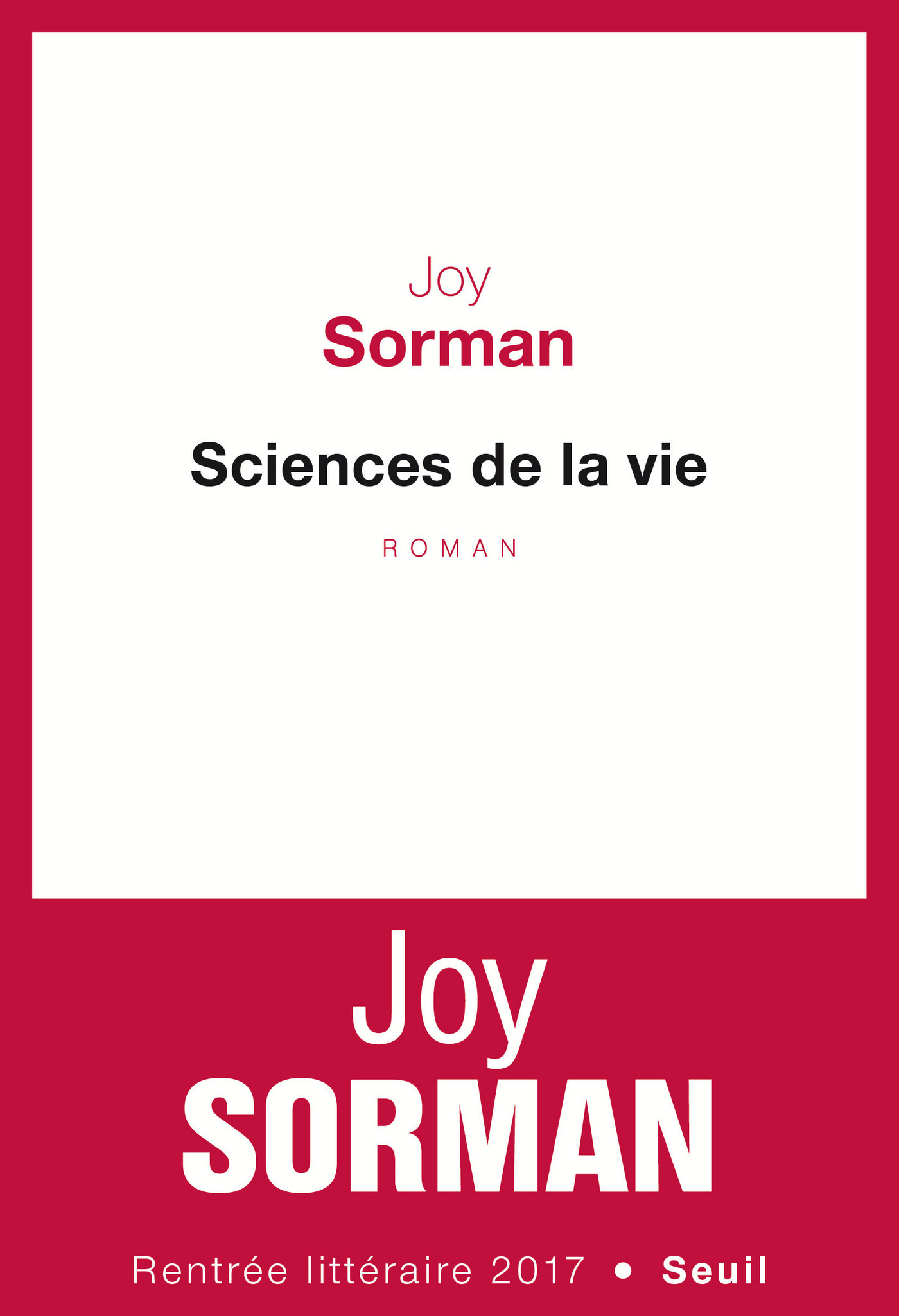 Sciences de la vie | Sorman, Joy