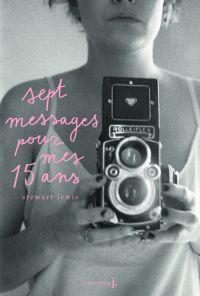 Sept messages pour mes quin...