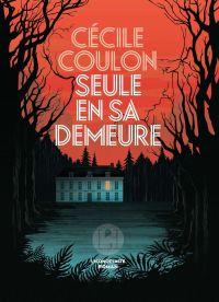 Seule en sa demeure | Coulon, Cécile. Auteur