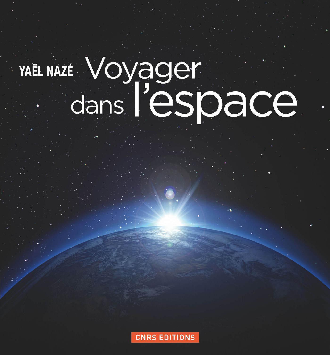 Voyager dans l'espace | NAZE, Yael