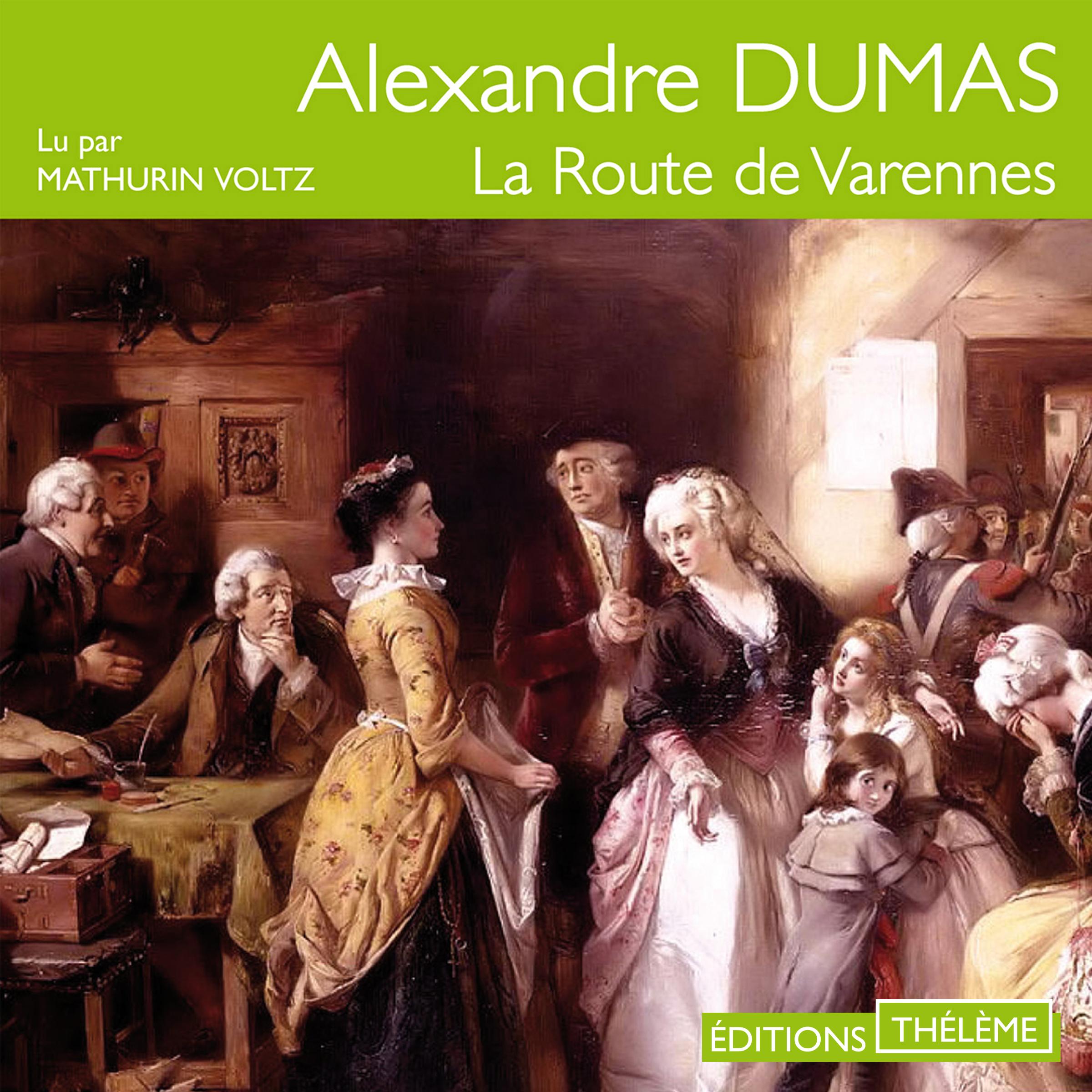 La route de Varennes