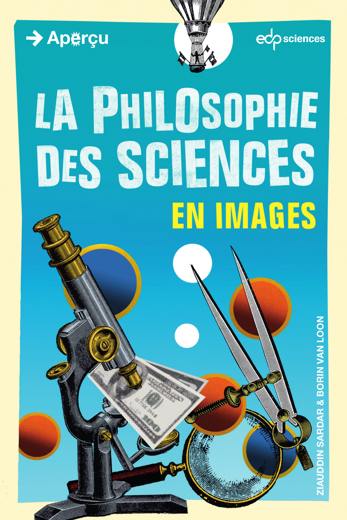 La philosophie des sciences...