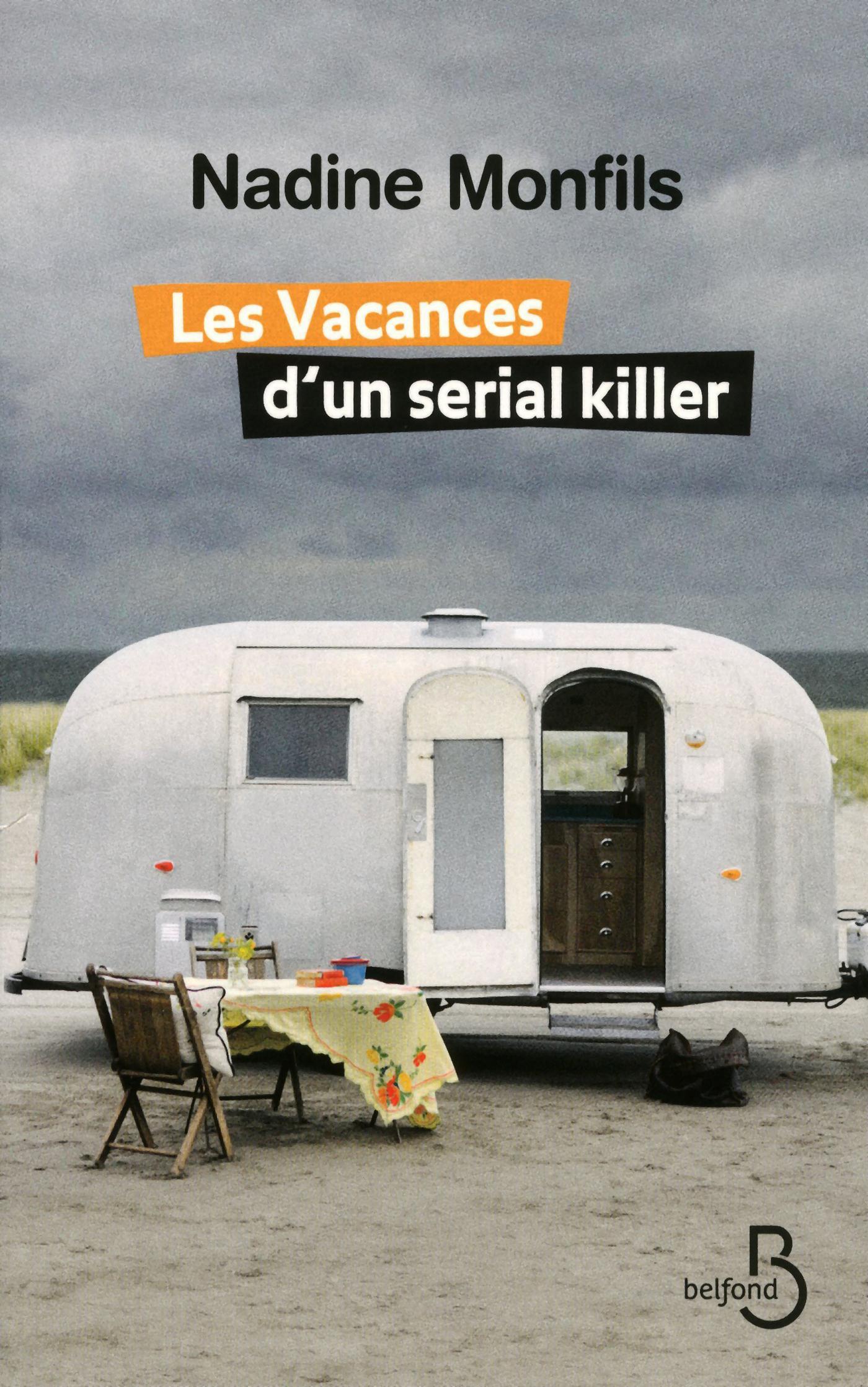 Les vacances d'un sérial killer | MONFILS, Nadine