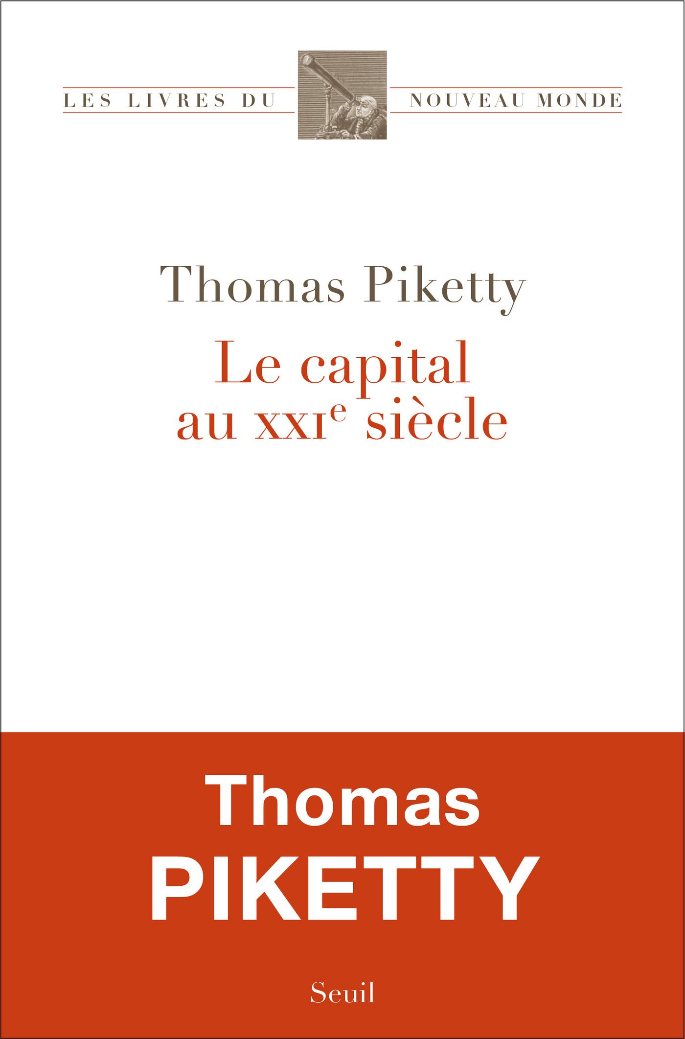Le Capital au XXIe siècle | Piketty, Thomas