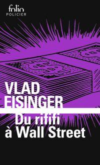 Du rififi à Wall Street | Eisinger, Vlad. Auteur