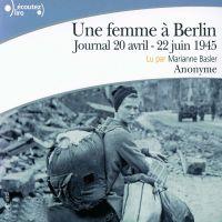 Une femme à Berlin. Journal...