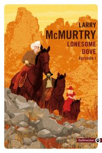 Lonesome Dove 1 | McMurtry, Larry (1936-2021). Auteur