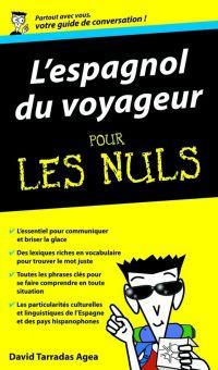 Espagnol du voyageur - Guide de conversation Pour les Nuls | TARRADAS, David