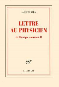 La Physique amusante (Tome 2) - Lettre au Physicien