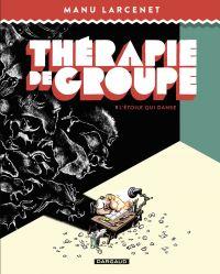 Thérapie de groupe - Tome 1...