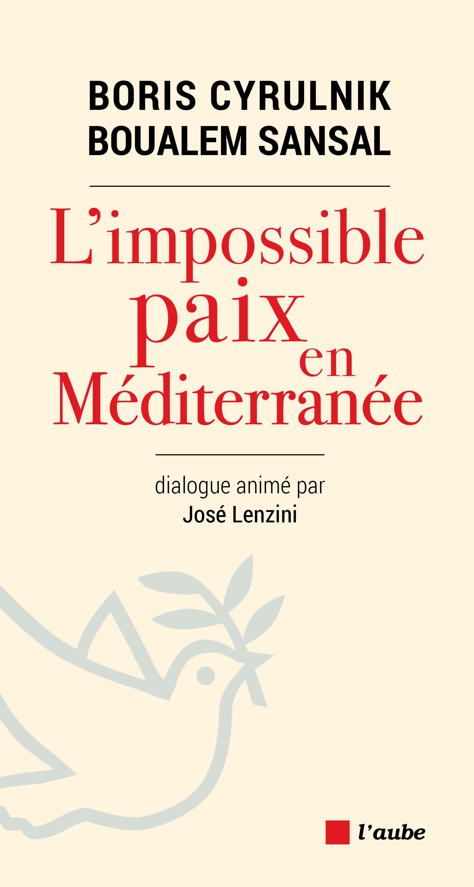 L'impossible paix en Méditerranée | SANSAL, Boualem