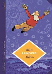 La petite Bédéthèque des Savoirs - L'univers | Reeves, Hubert (1932-....). Auteur