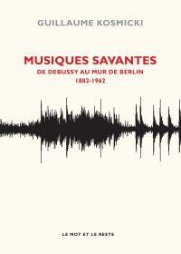 Musiques savantes - De Debu...