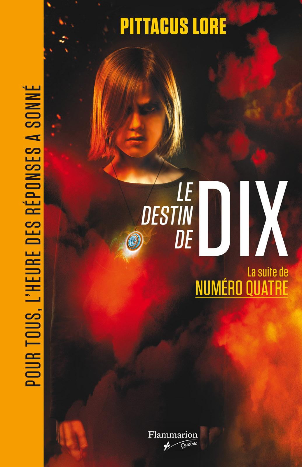 Le destin de Dix