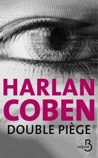 Double piège | COBEN, Harlan. Auteur