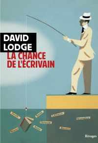 La chance de l'écrivain | Lodge, David. Auteur