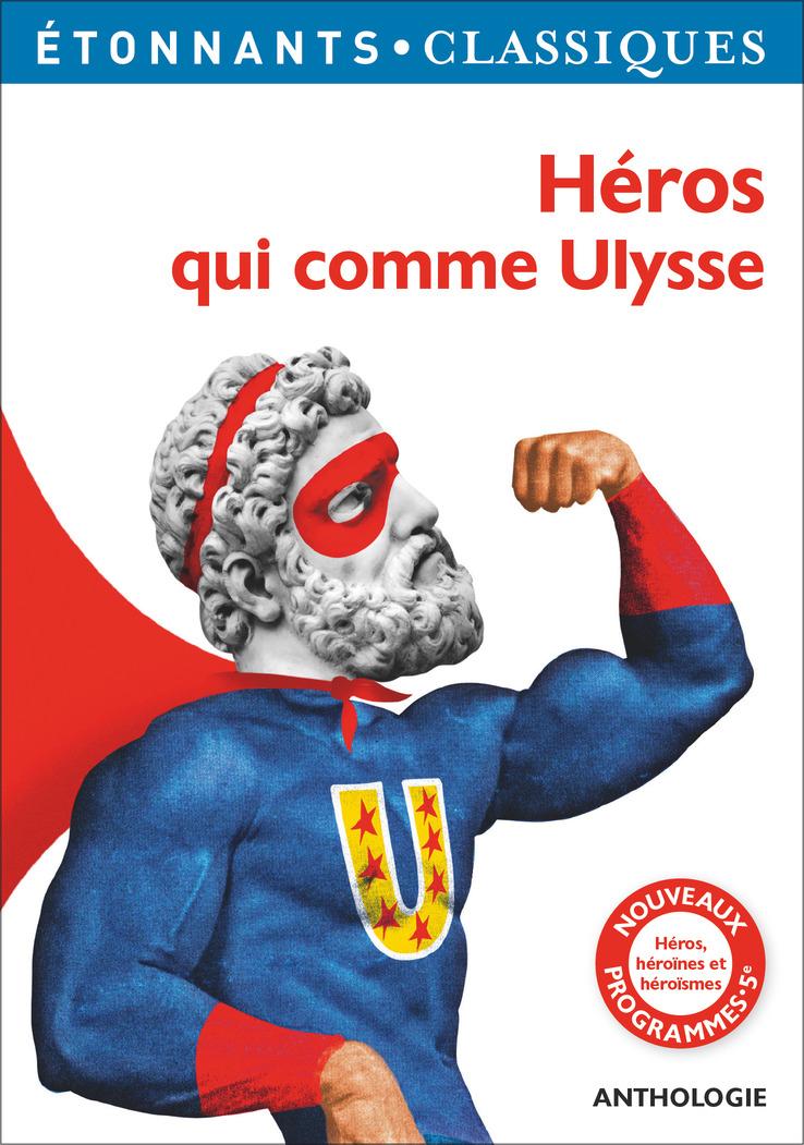 Héros qui comme Ulysse