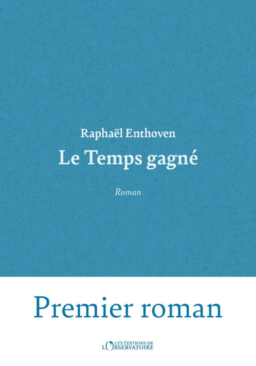 Le Temps gagné | Enthoven, Raphaël. Auteur