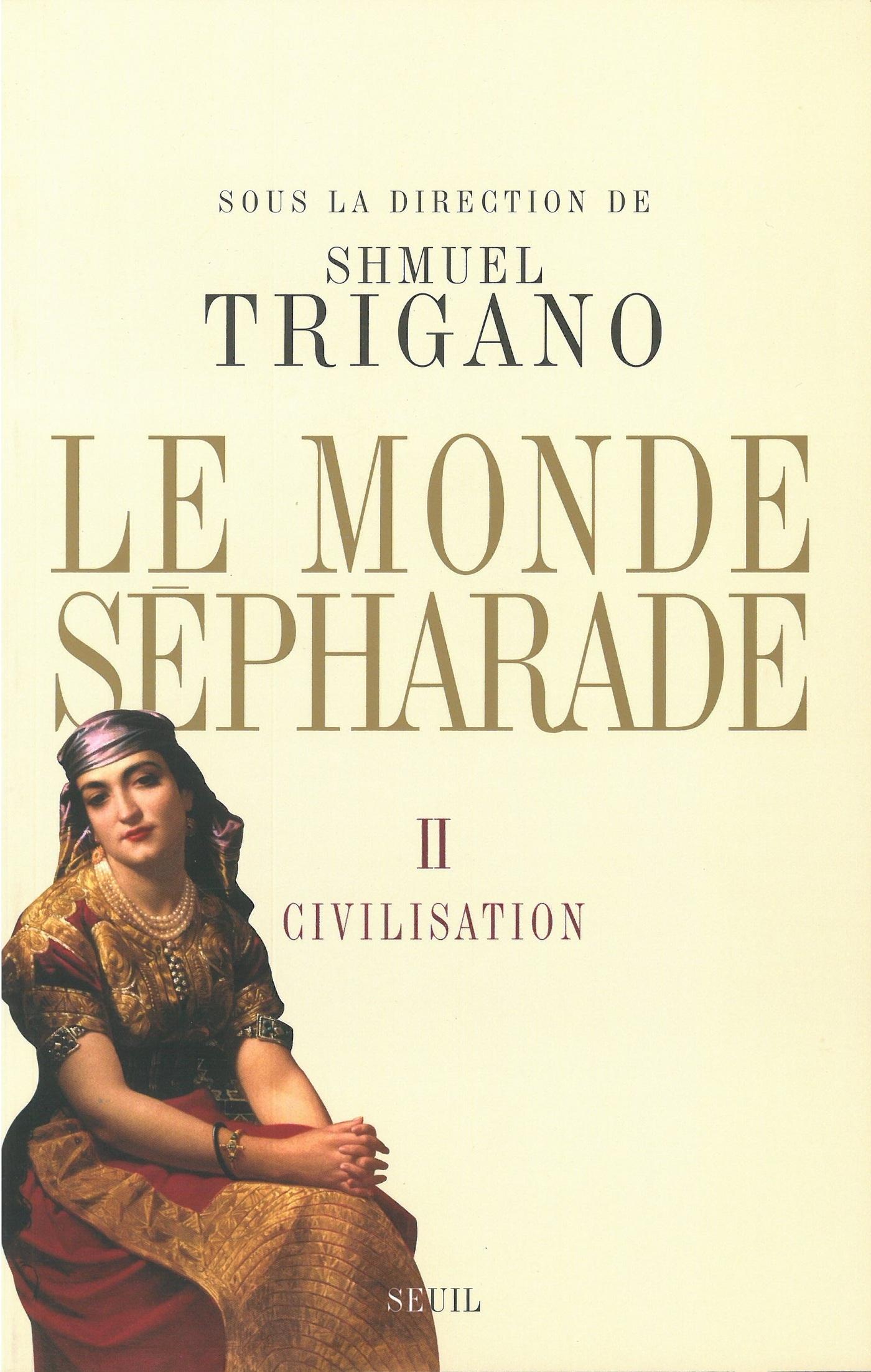 Le Monde sépharade - Civilisation