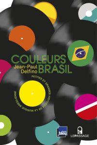 Couleurs Brasil - Petites e...