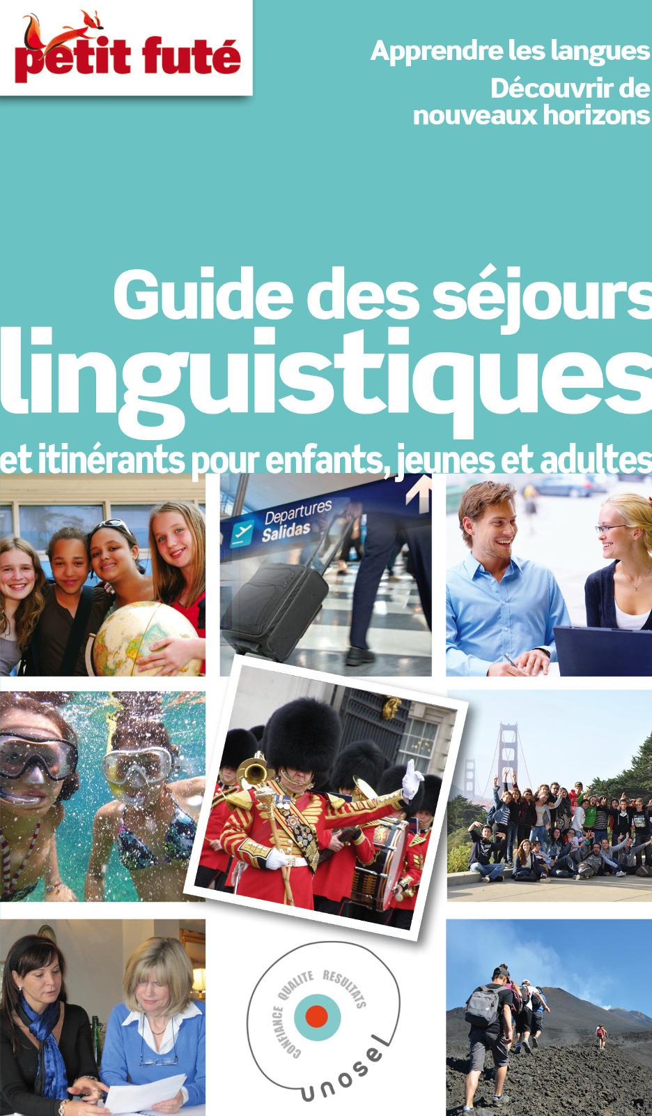 Guide des s?jours linguistiques 2015 Petit Fut?