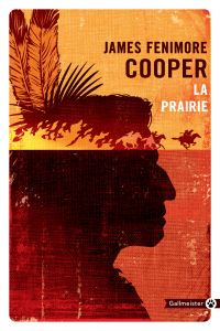 La Prairie | Cooper, James Fenimore (1789-1851). Auteur