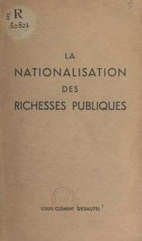 La nationalisation des rich...