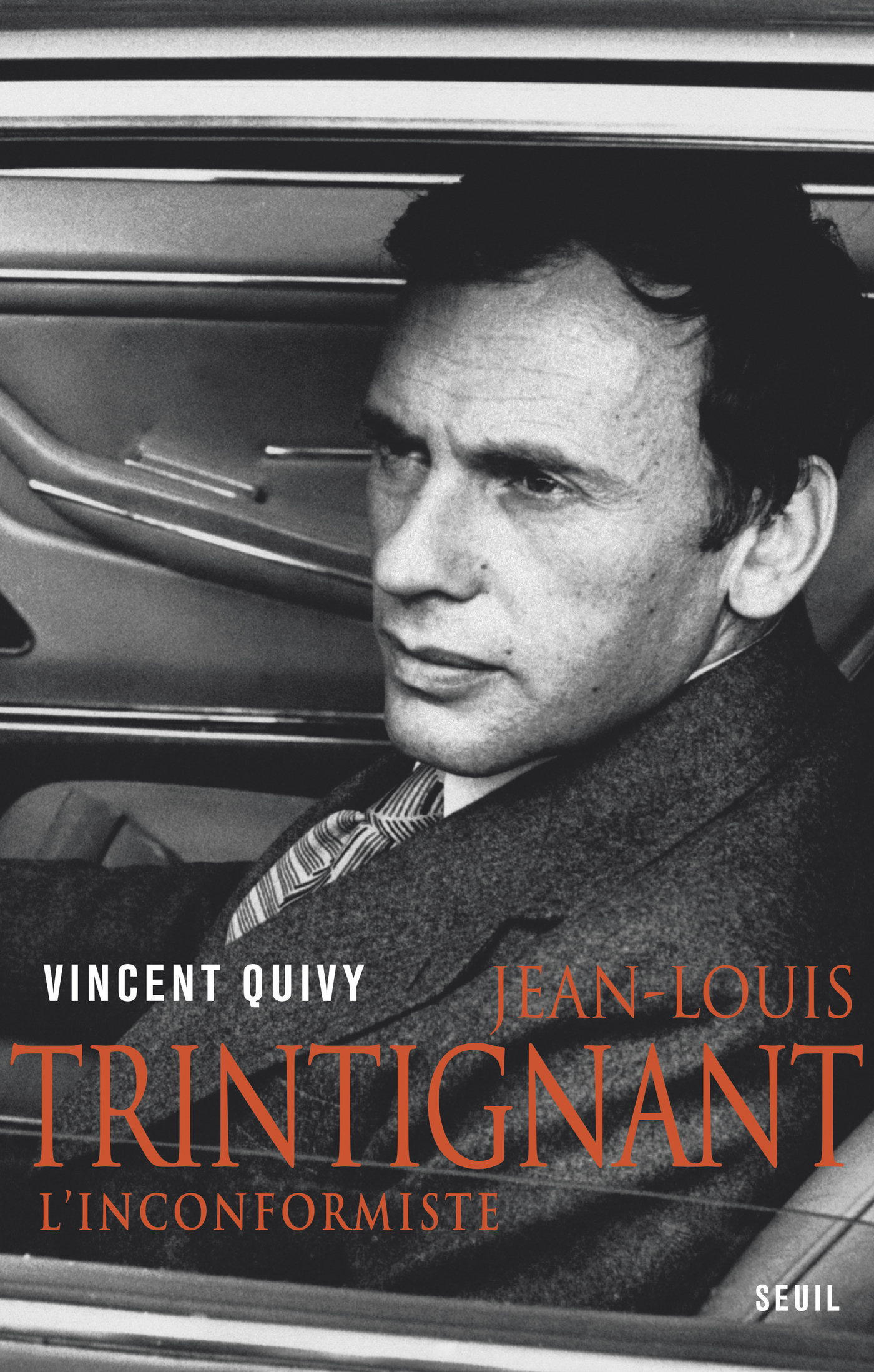 Jean-Louis Trintignant. L'inconformiste