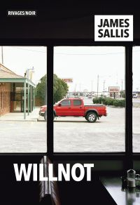 Willnot | Sallis, James. Auteur