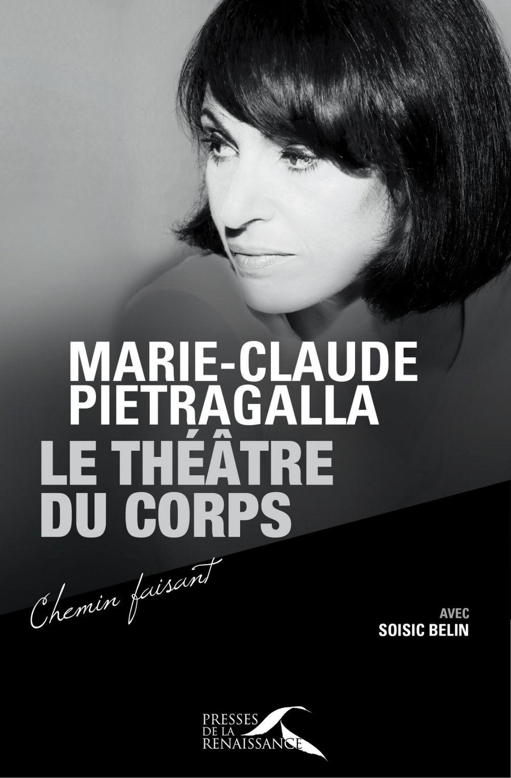 Le Théâtre du Corps | Pietragalla, Marie-Claude (1963-....). Auteur