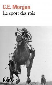Le sport des rois | Morgan, C.E. (1976-....). Auteur