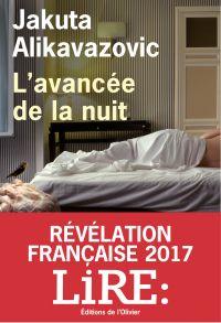 L'Avancée de la nuit | Alikavazovic, Jakuta (1979-....). Auteur