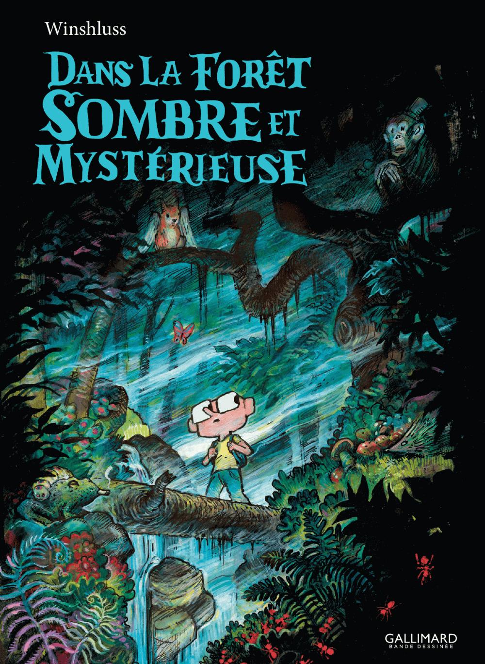 Dans la forêt sombre et mystérieuse |
